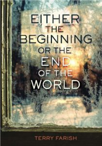 Either The Beginning Or The End Of The World cover